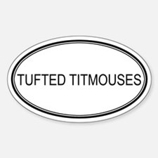 Oval Design: TUFTED TITMOUSES Oval Decal