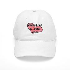 beatriz loves me Baseball Cap