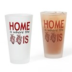 Home Is Where The Two Hearts Drinking Glass