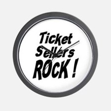 Ticket Sellers Rock ! Wall Clock