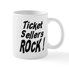 Ticket Sellers Rock ! Mug