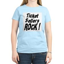 Ticket Sellers Rock ! T-Shirt