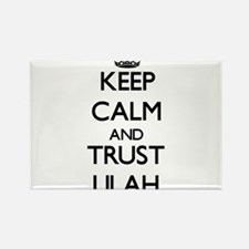 Keep Calm and trust Lilah Magnets