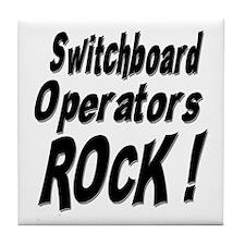 Switchboard Operators Rock ! Tile Coaster