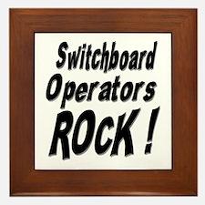 Switchboard Operators Rock ! Framed Tile