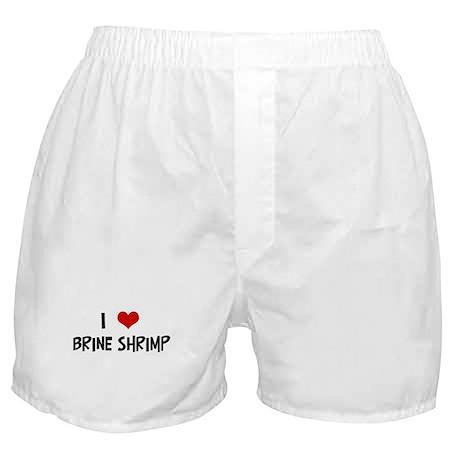 I Love Brine Shrimp Boxer Shorts