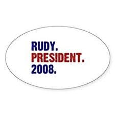Rudy. President. 2008. Oval Decal