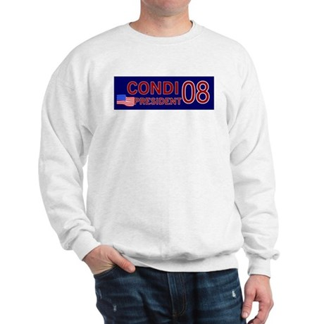 Condi for President in '08 Sweatshirt