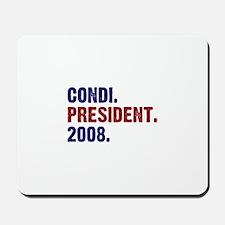 Condi. President. 2008. Mousepad