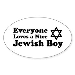 Everyone Loves a Nice Jewish Oval Decal