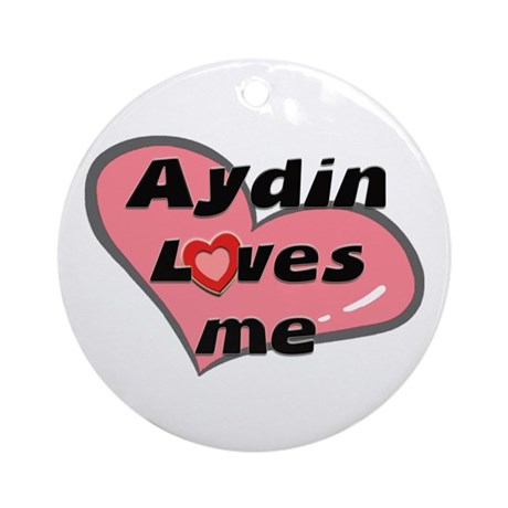 aydin loves me Ornament (Round)