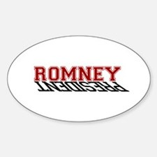 Romney is the President Oval Decal