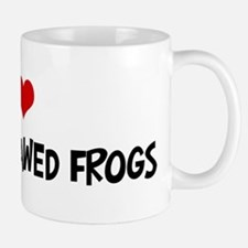 I Love African Clawed Frogs Mug
