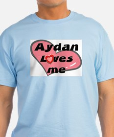 aydan loves me T-Shirt