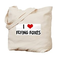 I Love Flying Foxes Tote Bag