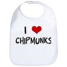 I Love Chipmunks Bib