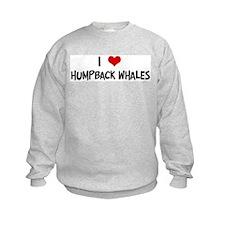 I Love Humpback Whales Sweatshirt