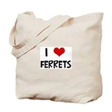 I Love Ferrets Tote Bag
