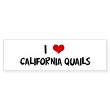 I Love California Quails Bumper Bumper Sticker