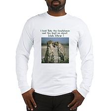 Irish Stew Long Sleeve T-Shirt