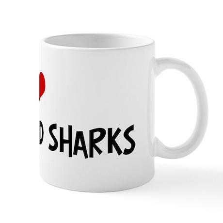 I Love Hammerhead Sharks Mug