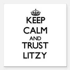 """Keep Calm and trust Litzy Square Car Magnet 3"""" x 3"""
