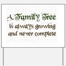a Family Tree is...  Yard Sign