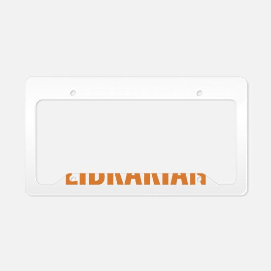 When In Doubt, Ask A Libraria License Plate Holder