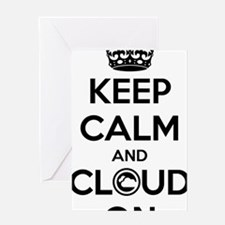Keep Calm and Cloud On! Black Text Greeting Card