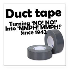 """Duct Tape since 1942 Square Car Magnet 3"""" x 3"""""""