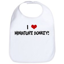 I Love Miniature Donkeys Bib