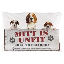 Mitt is Unfit- Lawn sign size Pillow Case