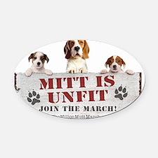 Mitt is Unfit- Lawn sign size Oval Car Magnet
