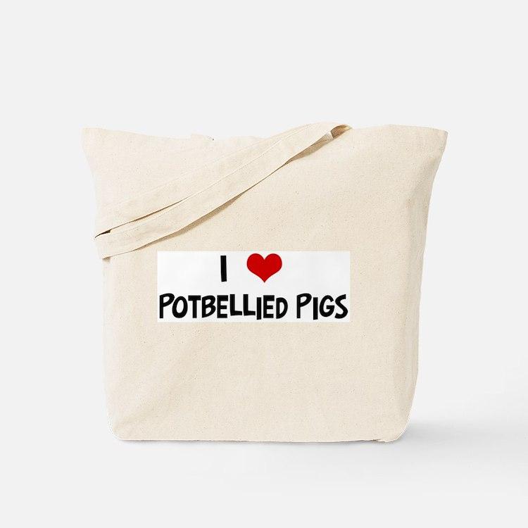 I Love Potbellied Pigs Tote Bag