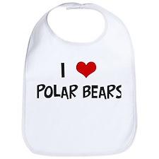 I Love Polar Bears Bib