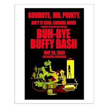 Small Buh-Bye Buffy Bash Poster