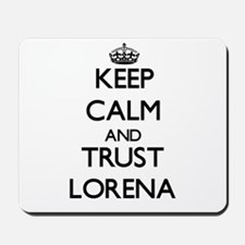 Keep Calm and trust Lorena Mousepad