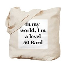 Level 50 Bard Tote Bag