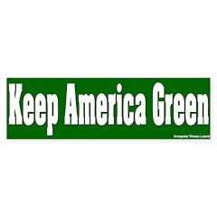 Keep America Green Bumper Sticker