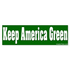 Keep America Green Bumper Bumper Sticker