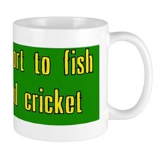 Life is too short to fish with a dead c Mug