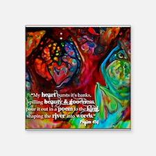 "My Heart Bursts Square Sticker 3"" x 3"""