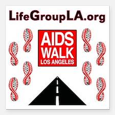 """The Life Group LA - AIDS Square Car Magnet 3"""" x 3"""""""