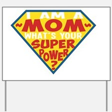 Superhero Mom Yard Sign