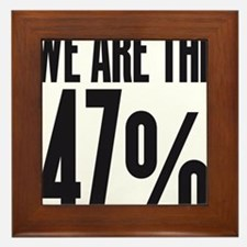 We are the 47 percent Framed Tile