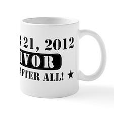 December 21 2012 Survivor Mug