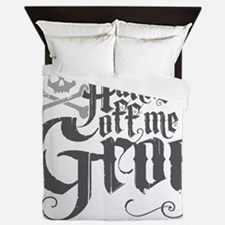 Hands Off Me Grog Queen Duvet