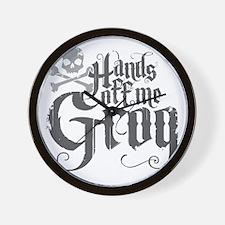 Hands Off Me Grog Wall Clock