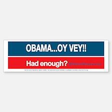 Obama... Oy Vey!!  My Buyer's Rem Bumper Bumper Sticker