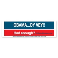 Obama... Oy Vey!!  My Buyer's Rem Bumper Sticker